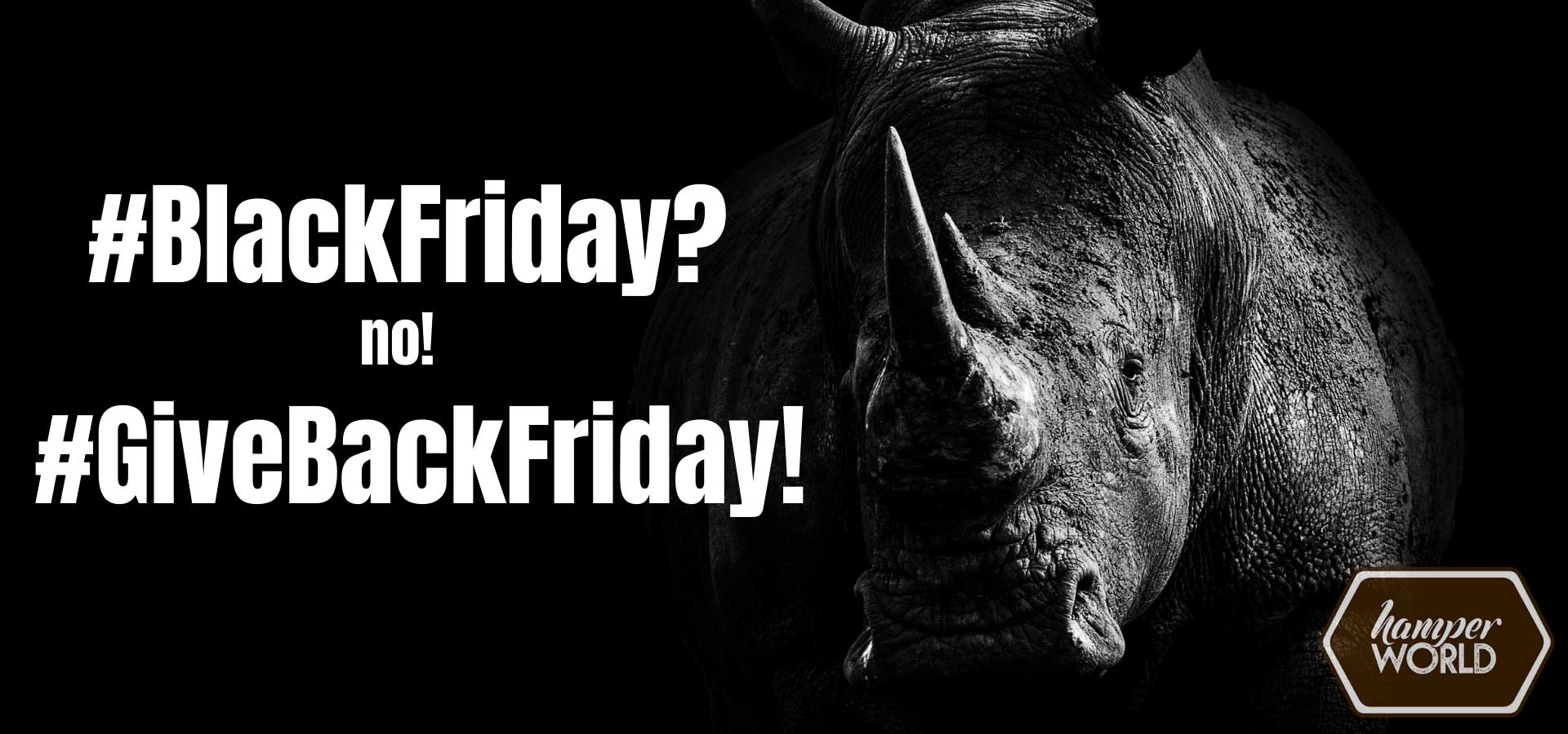 BlackFriday vs GiveBackFriday | Hamper World